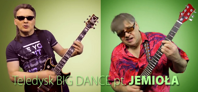 Big Dance JEMIO�A